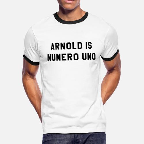 1e09c10b1e Arnold Is Numero Uno Men s Ringer T-Shirt