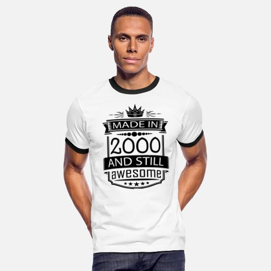 2000 T-Shirts - Made In 2000 And Still Awesome - Men's Ringer T-Shirt white/black