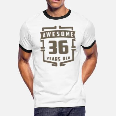 36 Years Old Awesome 36 Years Old - Men's Ringer T-Shirt