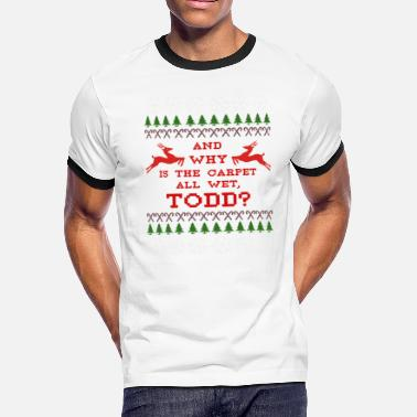 Carpet AND WHY IS THE CARPET ALL WET, TODD? - Men's Ringer T-Shirt