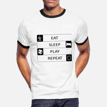 Eat Sleep Play Soccer Eat, sleep, play, repeat - Soccer - Football -Gift - Men's Ringer T-Shirt