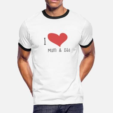 c2f7ae39 I Love Mum I Love Mum & Dad - Men' ...
