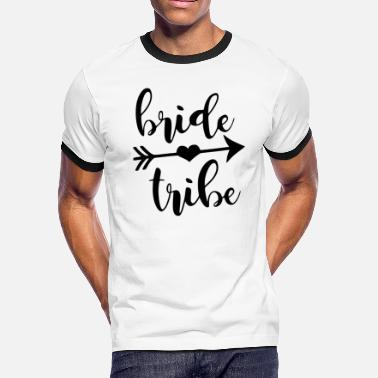 Bride Tribe - Men's Ringer T-Shirt