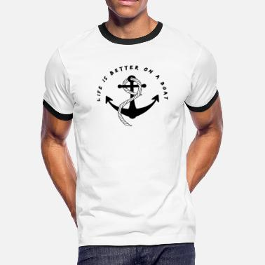 Anchor Designs Funny Modern Sailing Crew Anchor Life Is Better Design - Men's Ringer T-Shirt
