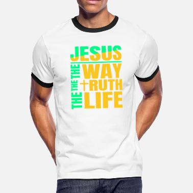 Catholic Jesus The Way The Truth The Life - Men's Ringer T-Shirt