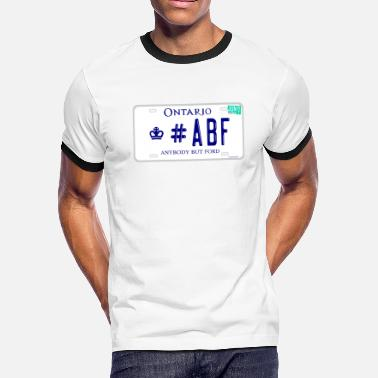 #ABF ANYBODY BUT FORD ONTARIO LICENCE PLATE - Men's Ringer T-Shirt