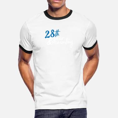 28 Years & 28 year counting - Men's Ringer T-Shirt