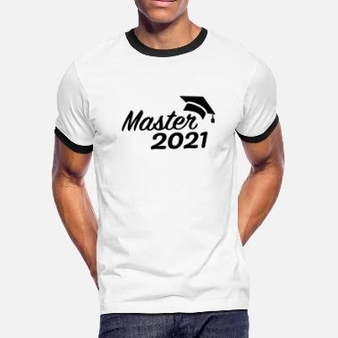 High School Senior Master 2021 - Men's Ringer T-Shirt