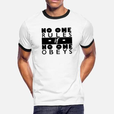 One Rule No One Rules - Men's Ringer T-Shirt