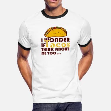 3f311c04a Taco Sayings Funny Taco Saying, Mexican Food Humor, Taco - Men'. New.  Men's Ringer T-Shirt