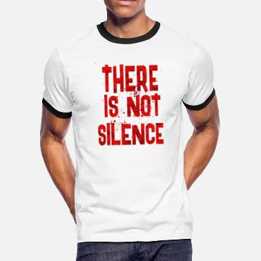 Silencer There is not silence - Men's Ringer T-Shirt