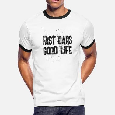 Fast Car fast cars - Men's Ringer T-Shirt