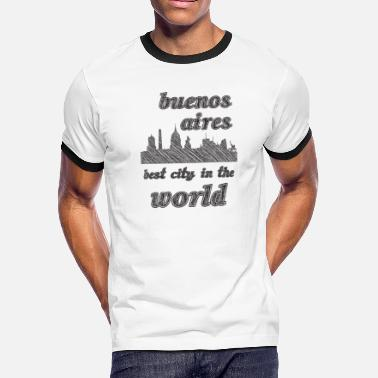I Love Buenos Aires BUENOS AIRES Best city in the world - Men's Ringer T-Shirt