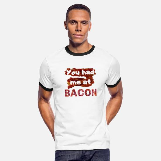 Bacon T-Shirts - You had me at BACON - Men's Ringer T-Shirt white/black