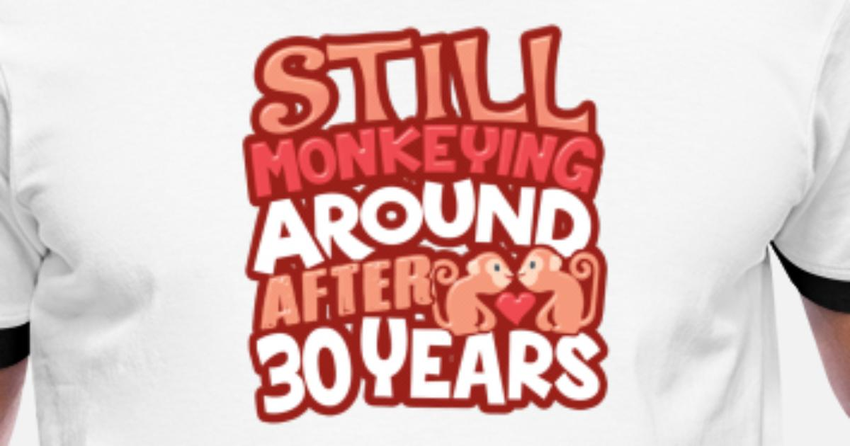 30th Wedding Anniversary Gifts For Men: 30th Wedding Anniversary Still Monkeying Around After 30