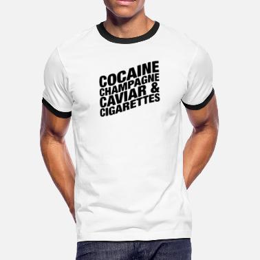 e8c8c4d7 New Design Cocaine Champaigne Best Seller - Men's Ringer T-Shirt