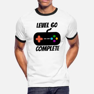 60th Completed Level 60 Complete 60th Birthday - Men's Ringer T-Shirt