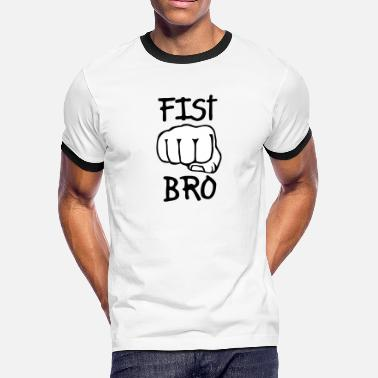 Bro Fist Fist Bro - Men's Ringer T-Shirt