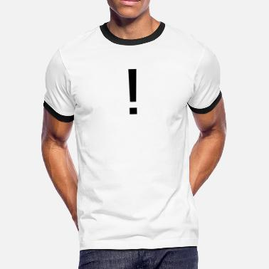 Exclamation Mark Simple Exclamation Merch - Men's Ringer T-Shirt