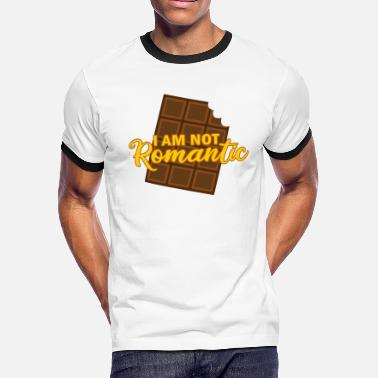 Not Romantic I am not romantic Chocolate - Men's Ringer T-Shirt