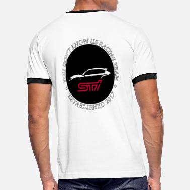 Touge You Don't Know Us Racing Team STI - Men's Ringer T-Shirt