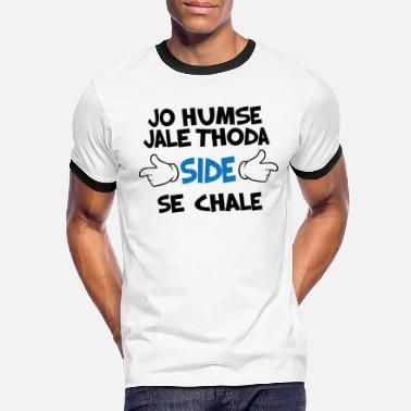 Hindi Quote Jo Humse Jale Thoda Side Se Chale Funny Hindi - Men's Ringer T-Shirt