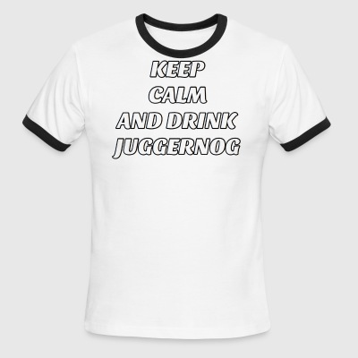 Keep Calm And Drink Some Jugg - Men's Ringer T-Shirt