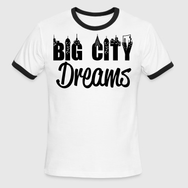 Big City Dreams - stayflyclothing.com - Men's Ringer T-Shirt