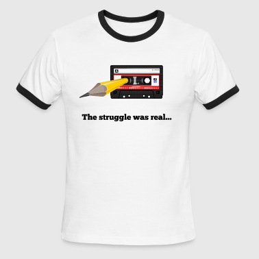 The struggle was real - 90s kids - Men's Ringer T-Shirt