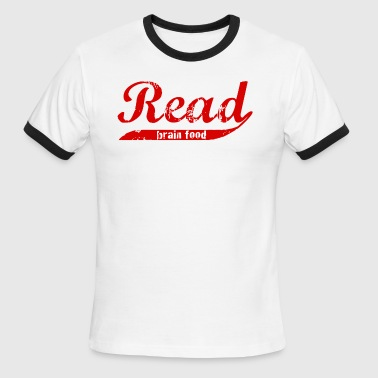 Read: Brain food - Men's Ringer T-Shirt