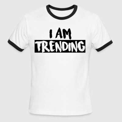I AM TRENDING MERCHANDISE - Men's Ringer T-Shirt