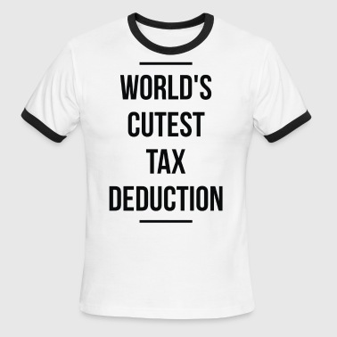 World s Cutest Tax Deduction - Men's Ringer T-Shirt