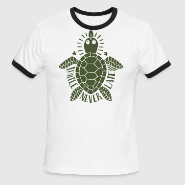 Turtle never late - Men's Ringer T-Shirt