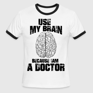 Funny DOCTOR T-Shirt - Men's Ringer T-Shirt
