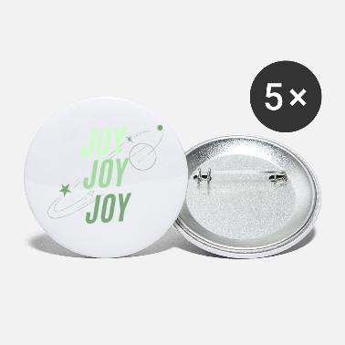 Joy JOY JOY JOY - Large Buttons