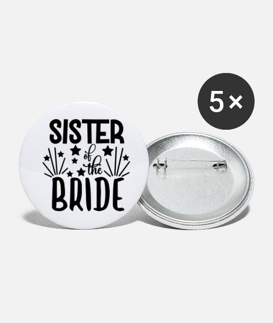 Party Buttons & Pins - love loversSister Of The Bride - Wedding Design - Large Buttons white