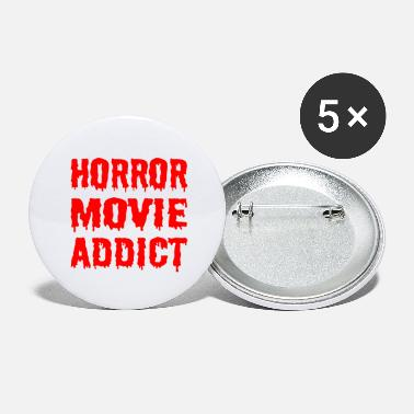 Horror Horror Movie Addict - Large Buttons