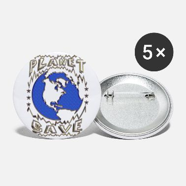 Save Planet save - Large Buttons