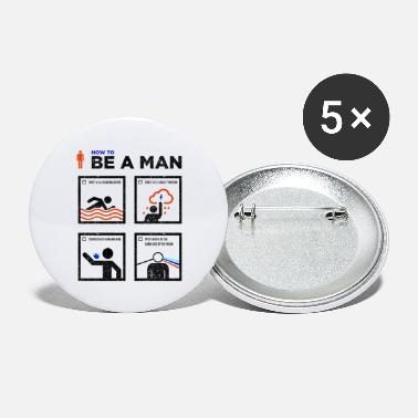 how to be a man - Large Buttons