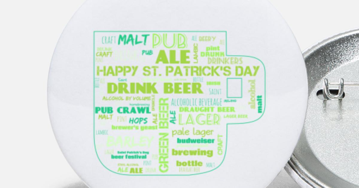 Saint Patricks Day Funny Beers Words Large Buttons | Spreadshirt