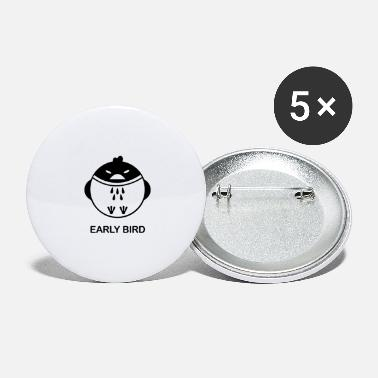 Early Bird Early Bird - Large Buttons