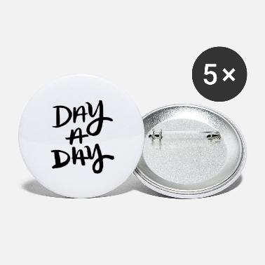 Day Day a day cool - Large Buttons