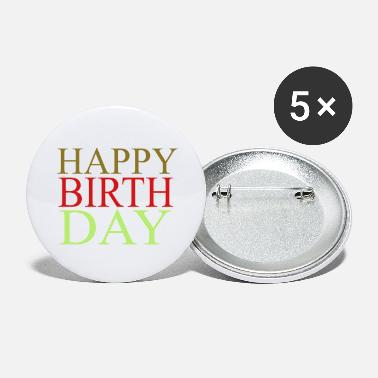 Happy Birthday happy birthday - Large Buttons