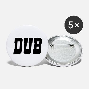 Dub dub - Large Buttons