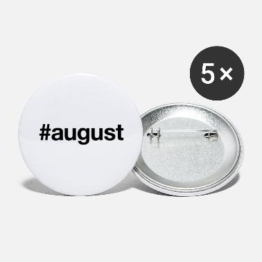 August AUGUST - Large Buttons