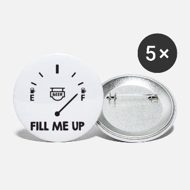 Fill Up fill me up - Large Buttons