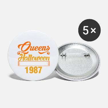 Queens of Halloween are Born in 1987 - Large Buttons