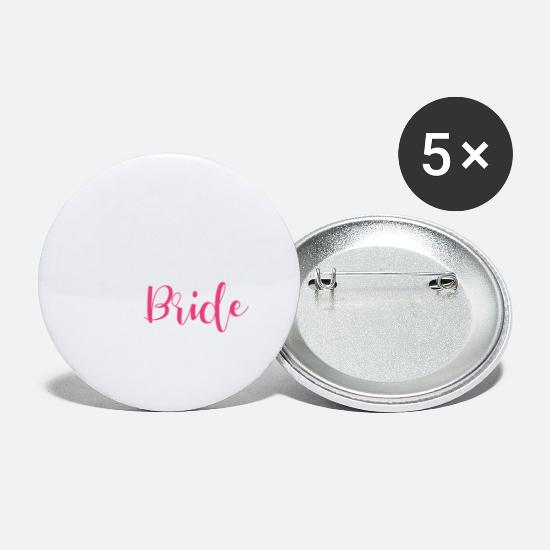 Bride Buttons - Bachelor farewell Bride - Team Bride - Large Buttons white