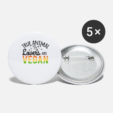 Lover True Animal Lovers Are Vegan - Large Buttons