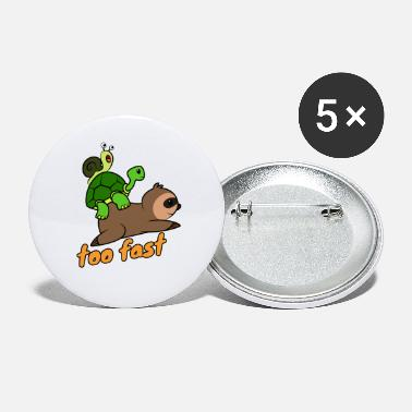 Snails Pace Snail turtle Sloth Funny - Large Buttons